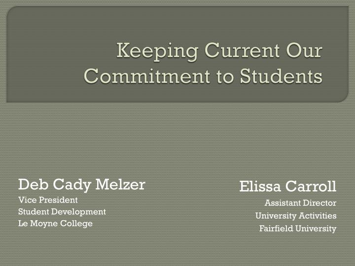 keeping current our commitment to students n.