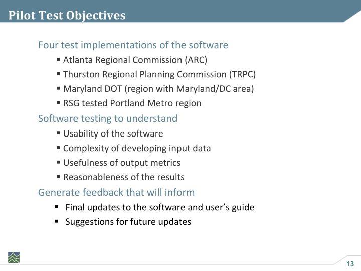 Pilot Test Objectives