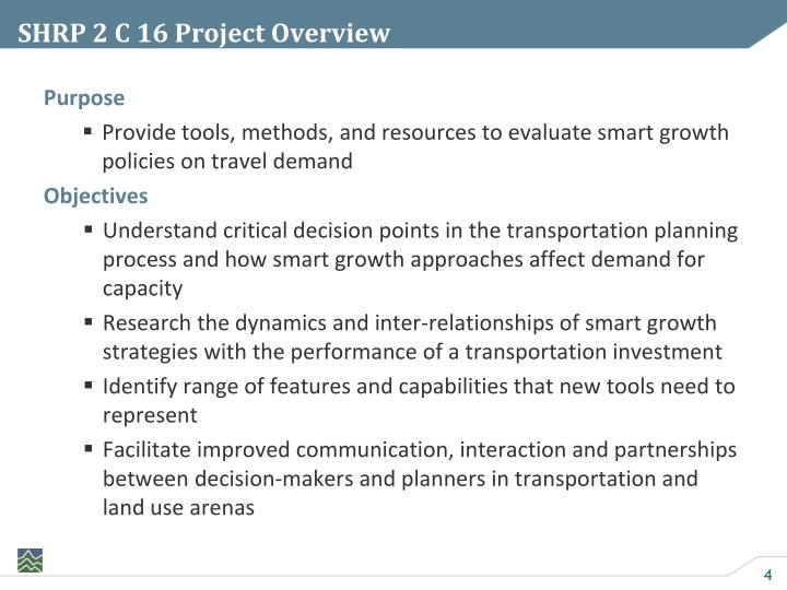 SHRP 2 C 16 Project Overview
