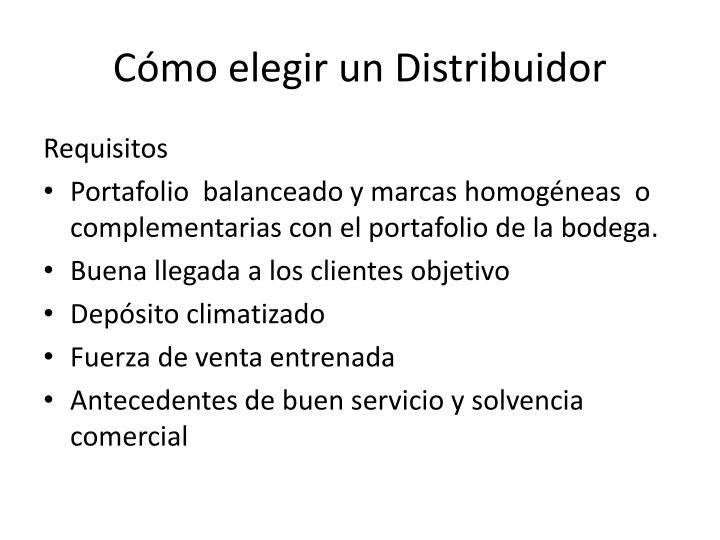 Cómo elegir un Distribuidor