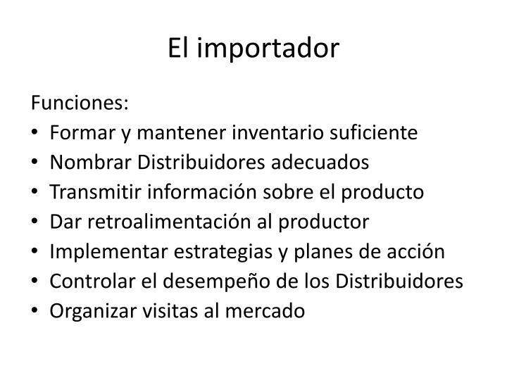 El importador