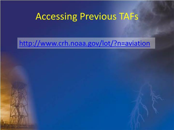 Accessing Previous TAFs