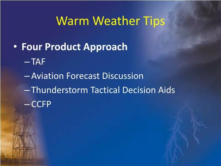Warm Weather Tips