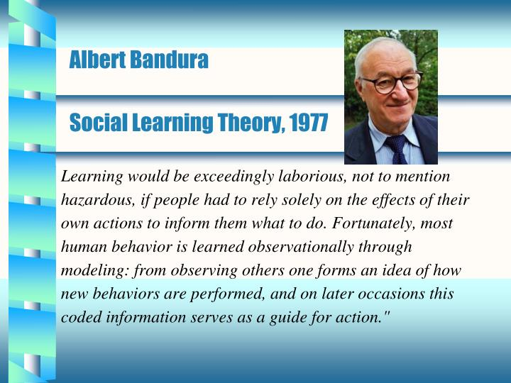 a description of a social learning theory of albert bandura Albert bandura biography social learning theory and developmental psychology: get learning theory summaries ebook now 75% off.
