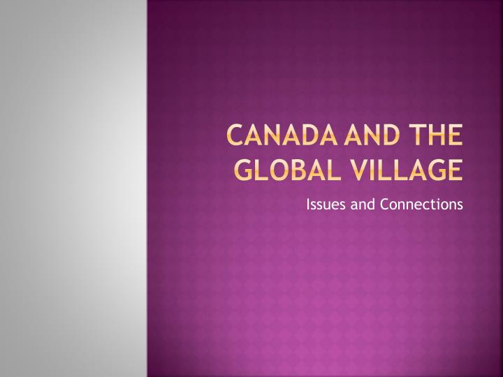 Canada and the global village