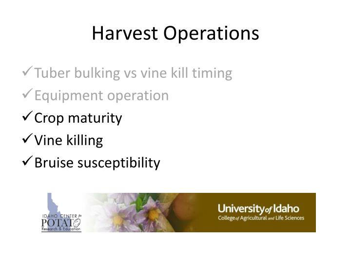 Harvest operations