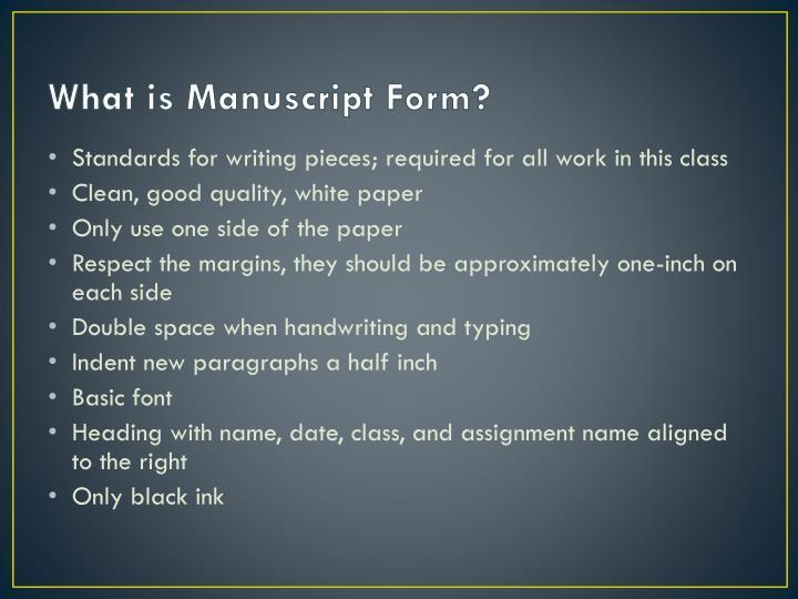 What is manuscript form