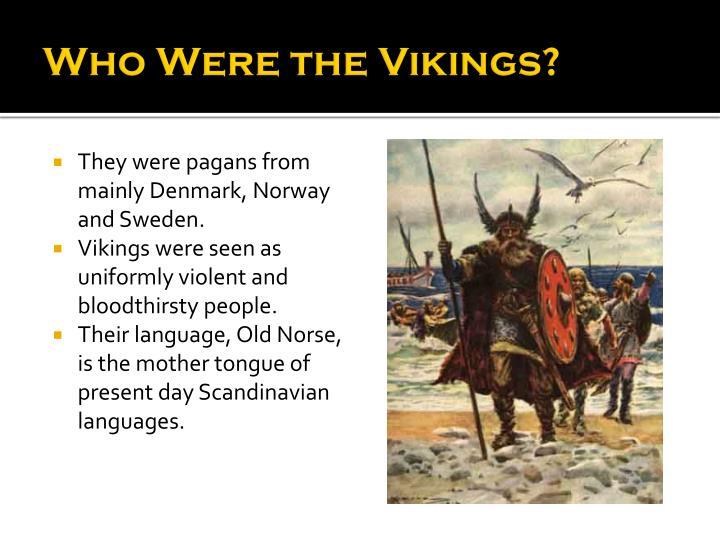 were the vikings violent
