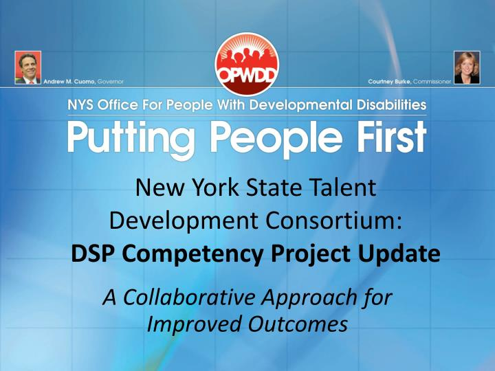 new york state talent development consortium dsp competency project update n.