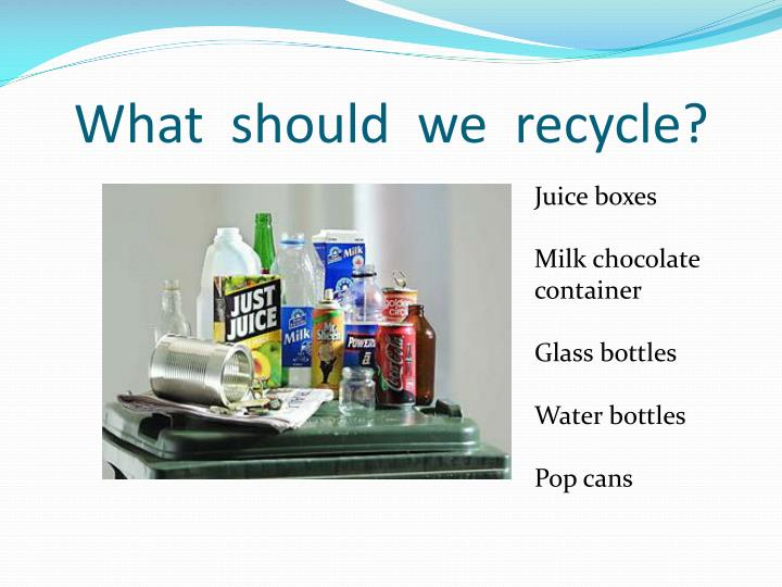 What  should  we  recycle?