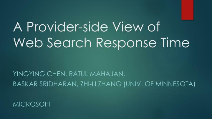 A provider side view of web search response time