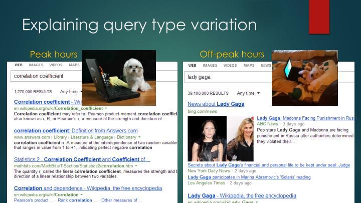Explaining query type variation