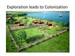 exploration leads to colonization