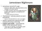 jamestown nightmare