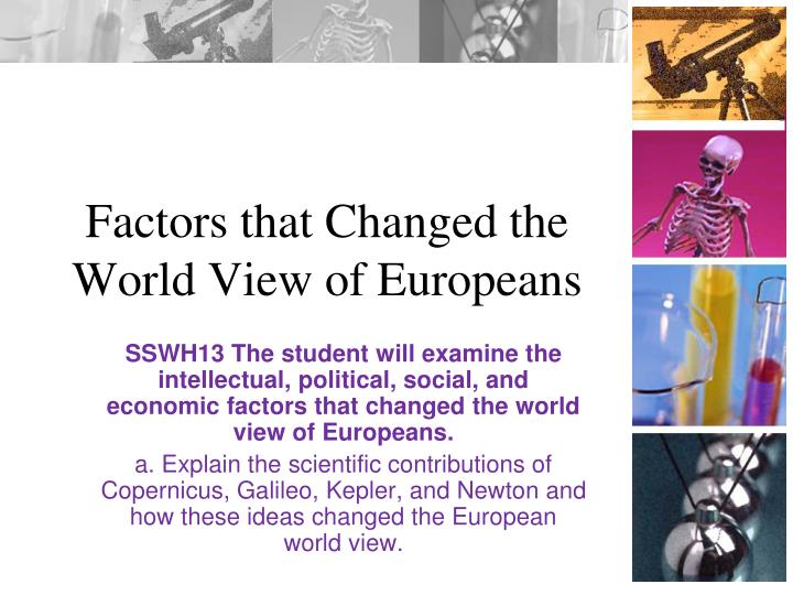 factors that changed the world view of europeans n.