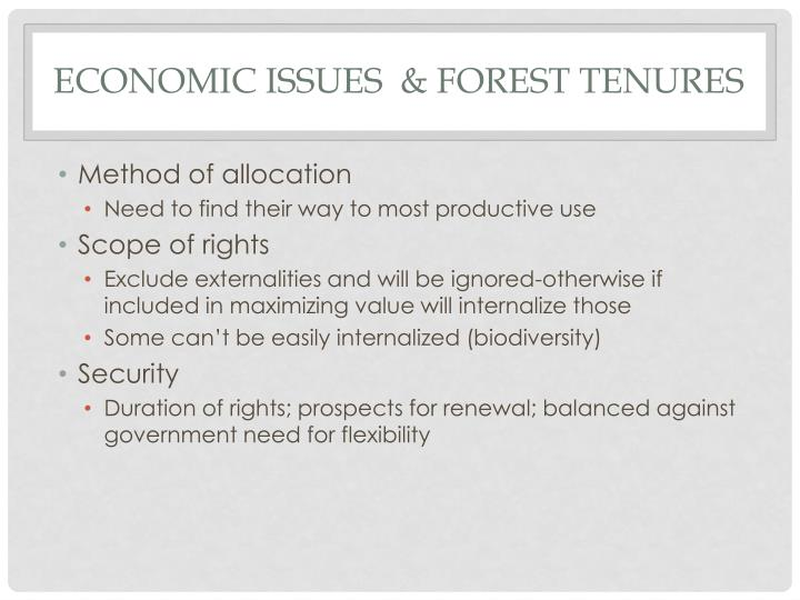 Economic Issues  & Forest Tenures