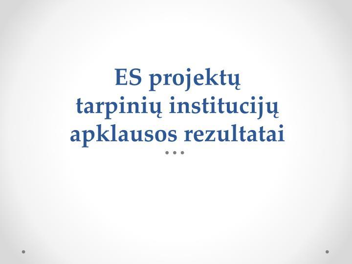 ES projektų