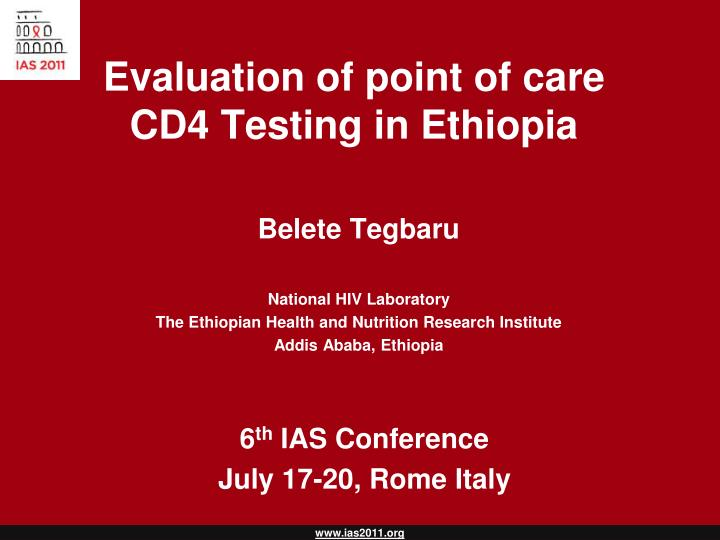 evaluation of point of care cd4 testing in ethiopia