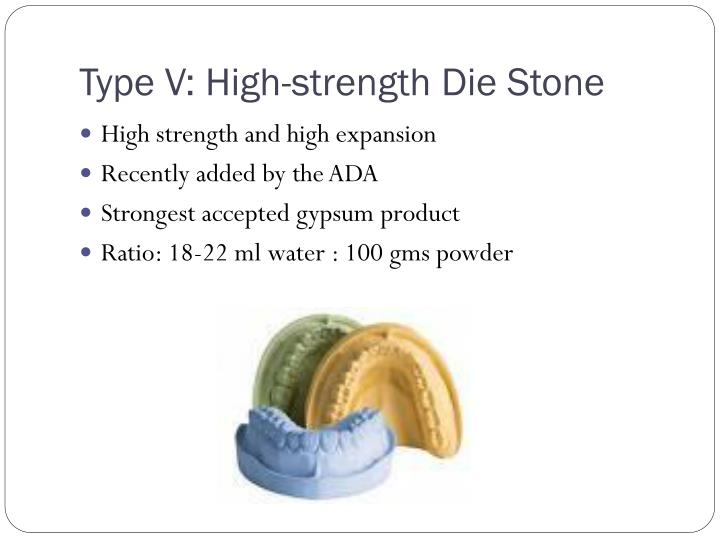 Type V: High-strength Die Stone
