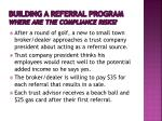 building a referral program where are the compliance risks
