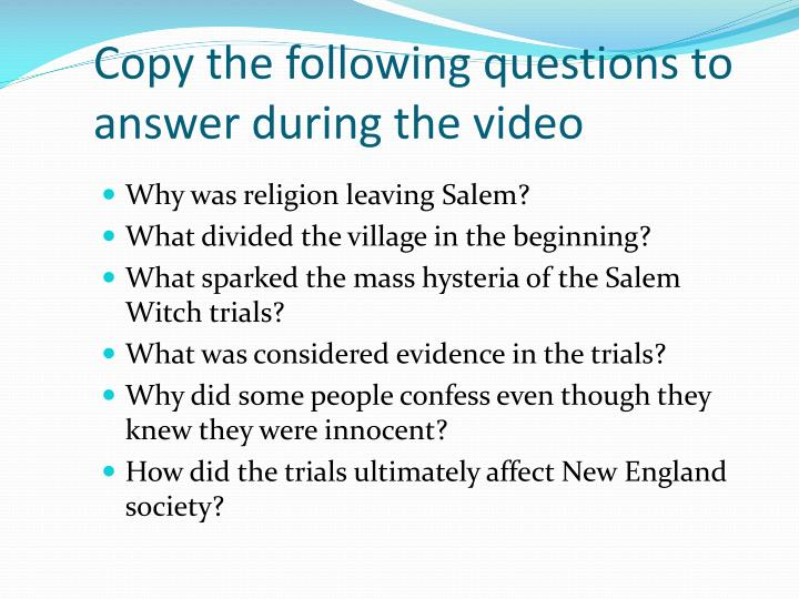 Copy the following questions to answer during the video