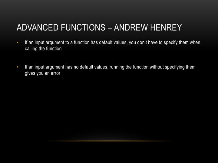 Advanced Functions – Andrew Henrey
