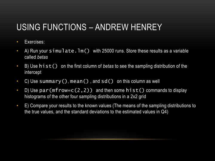 Using Functions – Andrew Henrey