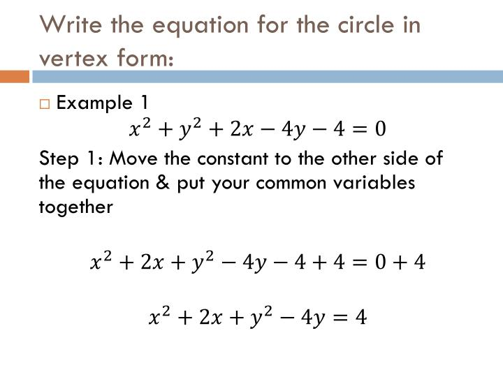 Ppt Writing Equations Of Circles In Vertex Form Powerpoint