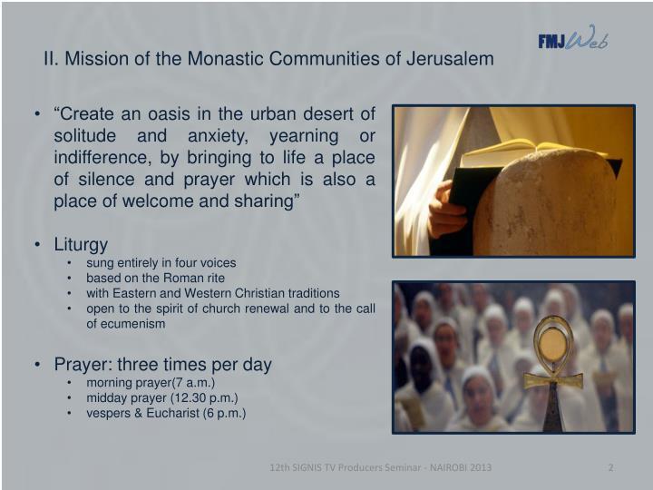 Ii mission of the monastic communities of jerusalem