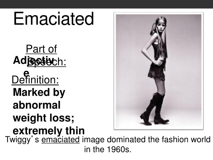 Emaciated