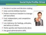 social style profile driver