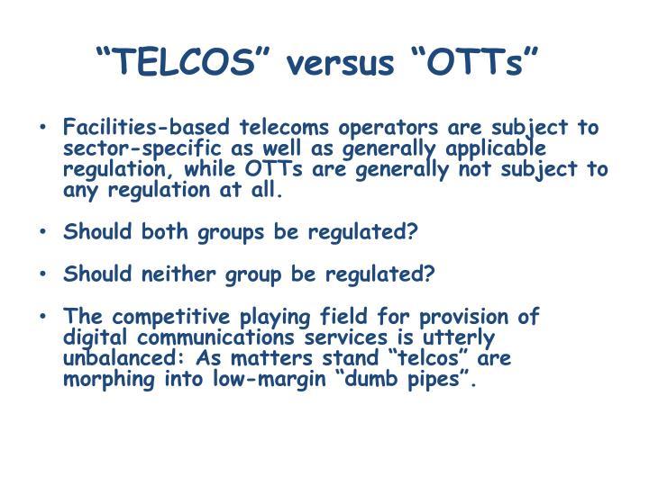 Telcos versus otts