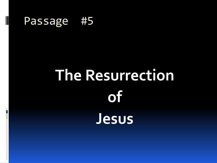 Passage  #5