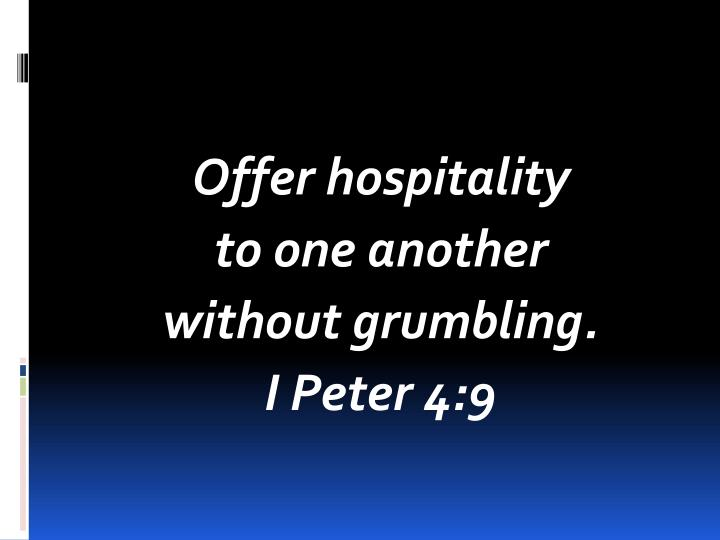 Offer hospitality