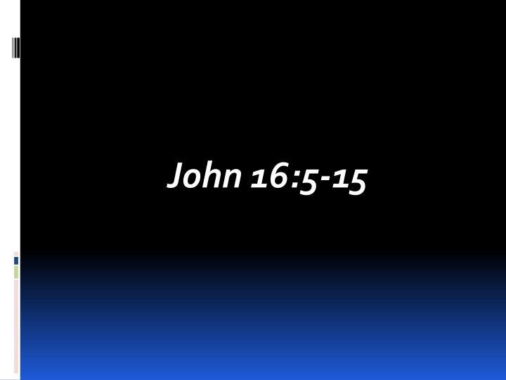 John 16:5-15