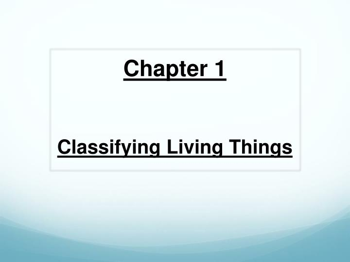 chapter 1 classifying living things n.