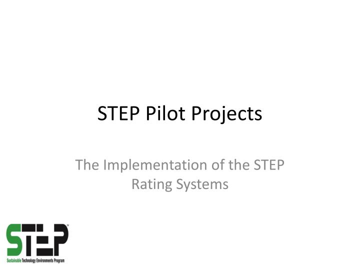 step pilot projects n.