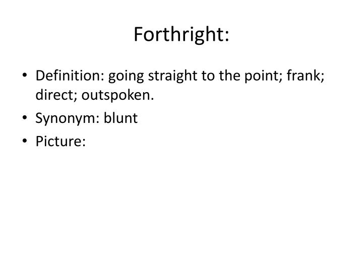 Forthright: