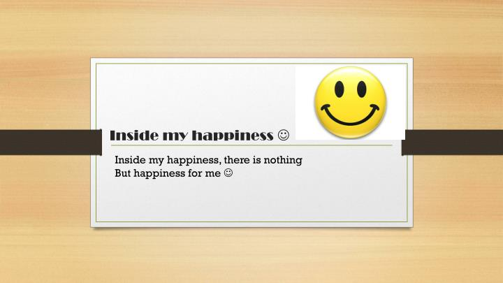 inside my happiness n.
