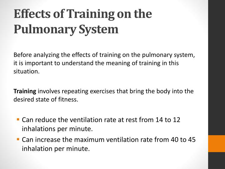 Effects of Training on the Pulmonary System