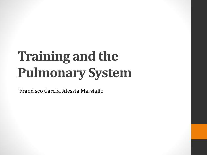 Training and the pulmonary system