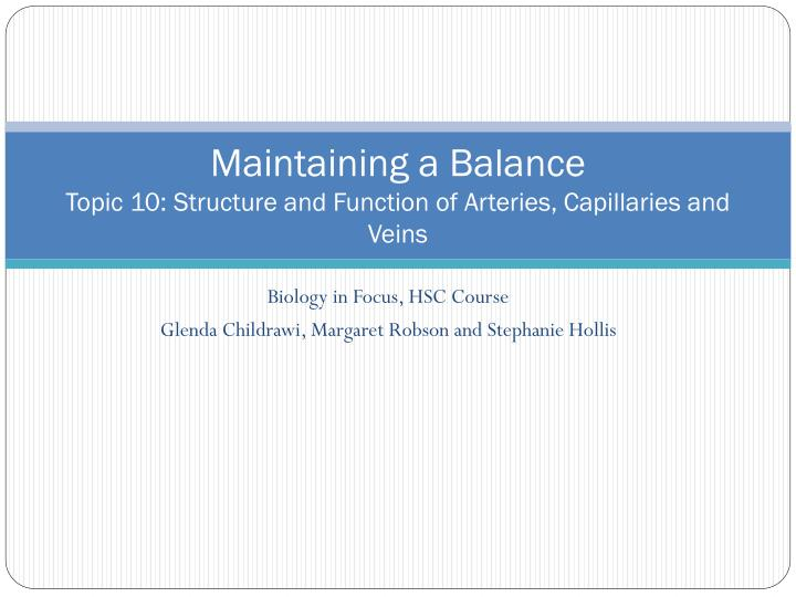 PPT - Maintaining a Balance Topic 10: Structure and Function of ...