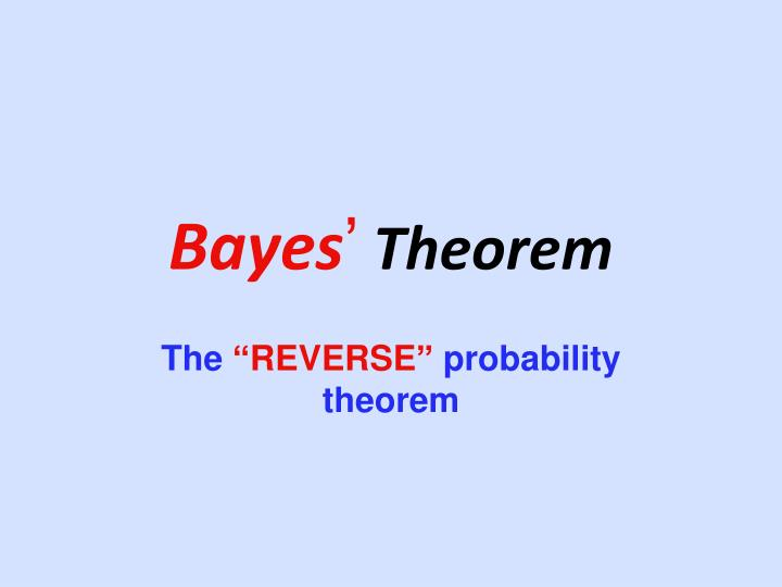 Ppt bayes rule powerpoint presentation, free download id:2056231.