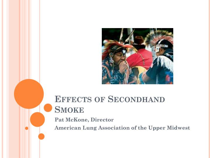 Effects of secondhand smoke