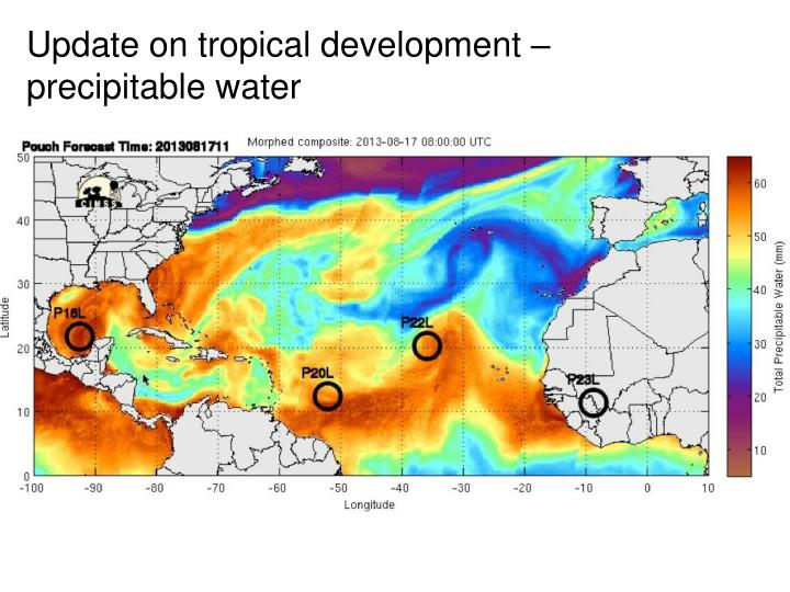 Update on tropical development –