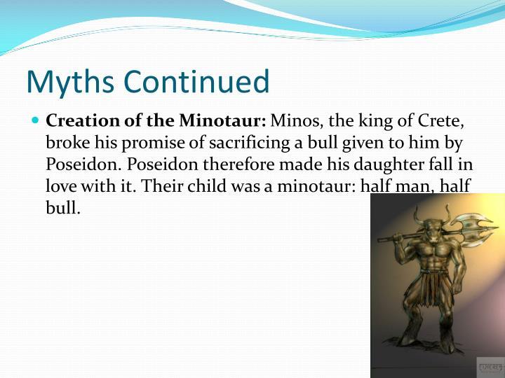 Myths Continued