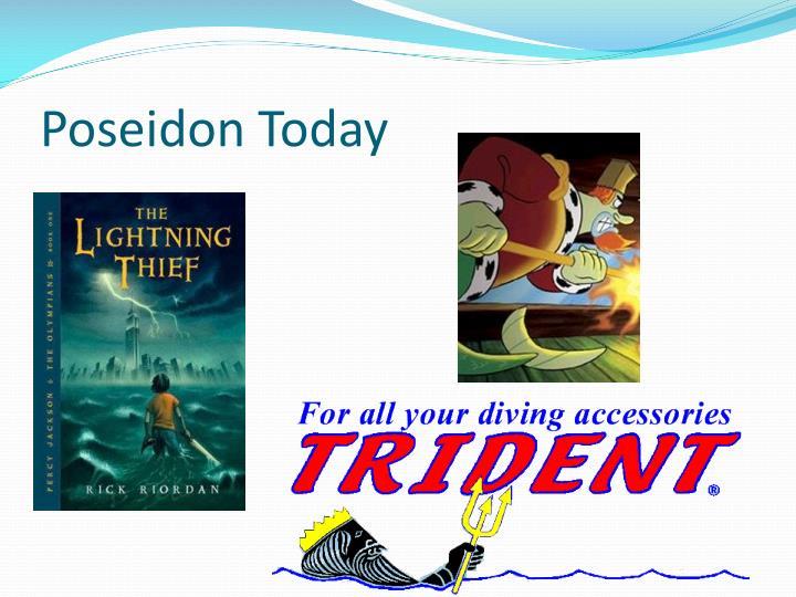 Poseidon Today
