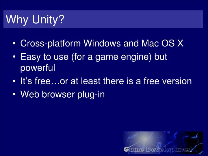 Why Unity?