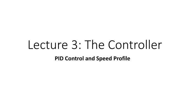 lecture 3 the controller n.