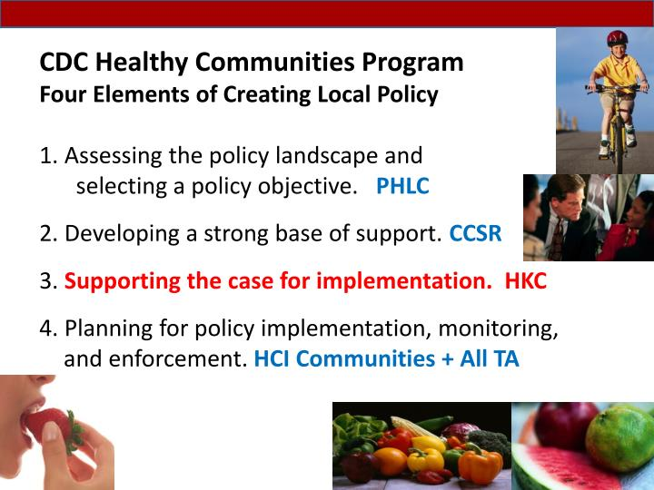 cdc healthy communities program four elements of creating local policy n.